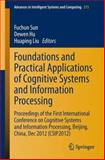 Foundations and Practical Applications of Cognitive Systems and Information Processing : Proceedings of the First International Conference on Cognitive Systems and Information Processing, Beijing, China, Dec 2012 (CSIP2012), , 364237834X