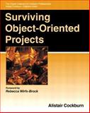 Surviving Object-Oriented Projects : A Manager's Guide, Cockburn, Alistair, 0201498340