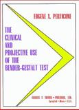 The Clinical and Projective Use of the Bender-Gestalt Test 9780398068349