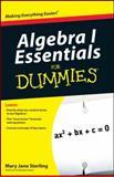 Algebra I Essentials for Dummies, Mary Jane Sterling, 0470618345