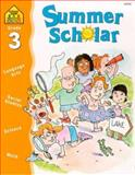 Summer Scholar Grade 3, School Zone Publishing Company Staff and M. C. Hall, 0887438342