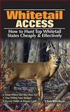 Whitetail Access, Chris Eberhart, 0896898342