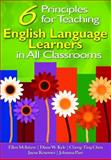 Six Principles for Teaching English Language Learners in All Classrooms, Chen, Cheng-Ting and Kraemer, Jayne, 1412958342