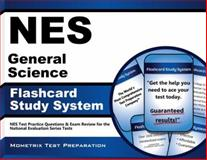 NES General Science Flashcard Study System : NES Test Practice Questions and Exam Review for the National Evaluation Series Tests, NES Exam Secrets Test Prep Team, 1627338349
