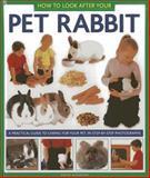 How to Look after Your Pet Rabbit, David Alderton, 1843228343