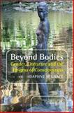 Beyond Bodies, Daphne M. Grace, 9042038349