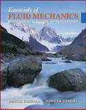 Essentials of Fluid Mechanics : Fundamentals and Applications, Çengel, Yunus A. and Cimbala, John M., 0073138355