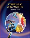 Forensic Chemistry, Bell, Suzanne, 0131478354