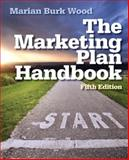 Marketing Plan Handbook, Wood, Marian Burk, 0133078353