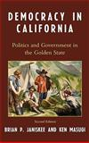 Democracy in California : Politics and Government in the Golden State, Janiskee/Masugi, 074254835X