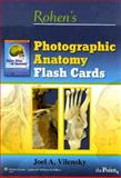 Photographic Anatomy, Vilensky, Joel A. and Rohen, Johannes W ., 0781778352
