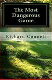 The Most Dangerous Game, Richard Connell, 1463718357