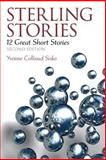 Sterling Stories : 12 Great Short Stories Plus MyReadingLab -- Access Card Package, Sisko, Yvonne Collioud, 0133998355