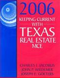 Keeping Current with Texas Real Estate MCE, Jacobus, Charles J. and Wiedemer, John P., 0324378351