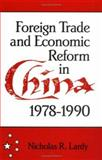 Foreign Trade and Economic Reform in China 9780521458351