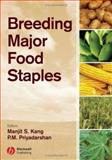 Breeding Major Food Staples, Kang, Manjit S. and Priyadarshan, P. M., 0813818354