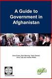 A Guide to Government in Afghanistan, Nick Manning, Anne Evans, Yasin Osmani, Anne Tully, Andrew Wilder, 0821358359