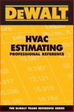 HVAC Estimating Professional Reference 9780977718351