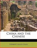 China and the Chinese, Herbert Allen Giles, 1176538357