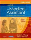 Study Guide for Kinn's the Medical Assistant : An Applied Learning Approach, Young, Alexandra Patricia and Proctor, Deborah B., 1416038353