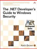 The .NET Developer's Guide to Windows Security, Brown, Keith, 0321228359