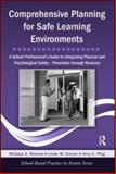 Comprehensive Planning for Safe Learning Environments, Melissa A. Reeves and Amy Plog, 0415998352