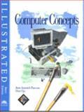 Computer Concepts : Brief Edition, Parsons, June J. and Oja, Dan, 076003835X