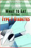 Tell Me What to Eat If I Have Type II Diabetes, Elaine Magee, 1404218351