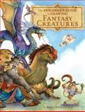 The Explorer's Guide to Drawing Fantasy Creatures, Emily Fiegenschuh, 1440308357