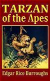 Tarzan of the Apes, Edgar Rice Burroughs, 144047835X