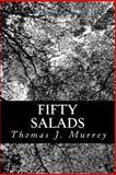 Fifty Salads, Thomas J. Murrey, 1481068350