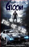Gloom: Fog of War, Stephen Semones, 1500178357