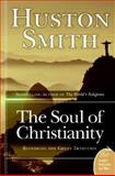 The Soul of Christianity, Huston Smith, 0060858354