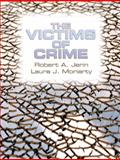 The Victims of Crime, Jerin, Robert A. and Moriarty, Laura J., 0135028353