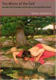 The Mirror of the Self : Sexuality, Self-Knowledge, and the Gaze in the Early Roman Empire, Bartsch, Shadi, 0226038351