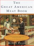The Great American Meat Book, Merle Ellis, 0394588355