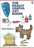 The Really Useful Art Book, Benbow, Elaine, 0415678358