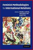 Feminist Methodologies for International Relations, , 0521678358