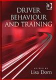 Driver Behaviour and Training, Dorn, Lisa, 0754638359