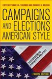 Campaigns and Elections American Style 4th Edition