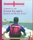 Careers in the Coast Guard's Search and Rescue Unit, Greg Roza, 0823938352