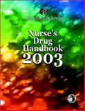 Nurse's Drug Handbook, 2003, Blanchard and Loeb Publishers Staff, 1930138350