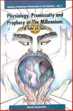 Physiology, Promiscuity and Prophecy at the Millennium : A Tale of Tails, West, Bruce J., 9810238355