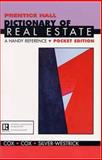 Prentice Hall Dictionary of Real Estate : A Handy Reference Pocket Edition, Cox, Barbara and Cox, Jerry V., 0130208353