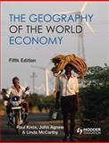 The Geography of the World Economy, Knox, Paul and Agnew, John, 0340948353