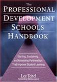 The Professional Development Schools Handbook 9780761938354