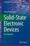 Solid State Electronic Devices : An Introduction, Papadopoulos, Christo, 1461488354