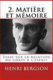 2. Matiere et Memoire, Henri Bergson, 2930718358