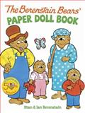 The Berenstain Bears' Paper Doll Book, Stan Berenstain and Jan Berenstain, 0486498352
