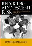 Reducing Adolescent Risk : Toward an Integrated Approach, , 0761928359